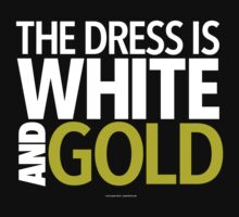The Dress is White and Gold Internet Meme by Albany Retro