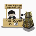 The Doctor is In 2... by Monstar