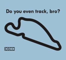 Do You Even Track, Bro? by Marshall Moses