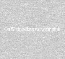 Mean Girls - On Wednesdays we wear pink Kids Clothes