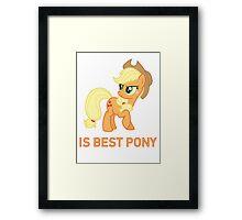 Applejack Is Best Pony - MLP FiM - Brony Framed Print