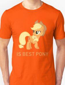 Applejack Is Best Pony - MLP FiM - Brony Unisex T-Shirt