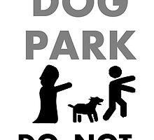Do Not Approach the Dog Park by hathawaywrites