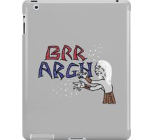Brr Argh iPad Case/Skin