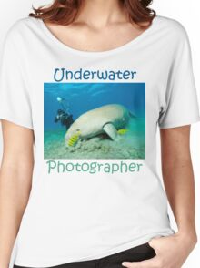 Underwater Photographer Women's Relaxed Fit T-Shirt