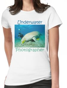 Underwater Photographer Womens Fitted T-Shirt
