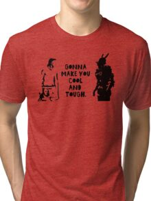 Cool and Tough Tri-blend T-Shirt