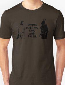 Cool and Tough T-Shirt