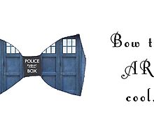 """Bow Ties ARE Cool."" - Dr. Who (image + quote) by jammin-deen"