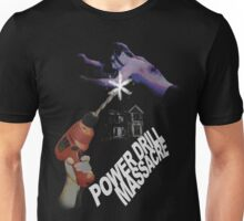 Power Drill Massacre (Alternate Art) Unisex T-Shirt