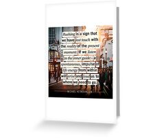 Rushing is a Sign  Greeting Card