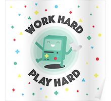 Work Hard, Play B-Mo Poster