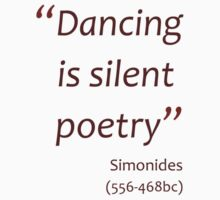 Dancing is silent poetry (Amazing Sayings) Kids Clothes