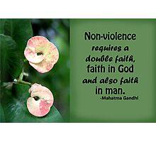 Faith and Non-violence Photographic Print