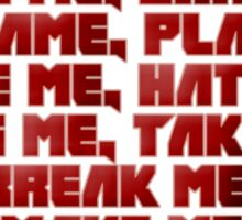 Love Me, Hate Me - Zef Style Sticker