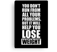 It will help you lose weight Gym Workout Quotes Canvas Print