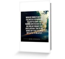 Connect with Stillness Greeting Card