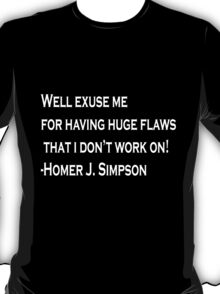 Homer Simpson Quote T-Shirt