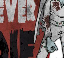"""Old Rockers Never Die"" Sticker"