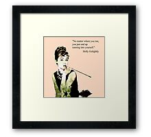 Audrey Hepburn aka Holly Golightly - quote Framed Print