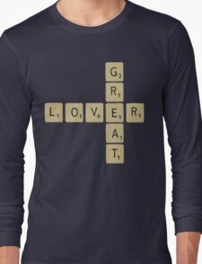 Great lover... Long Sleeve T-Shirt