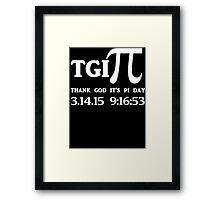 TGI PI Framed Print