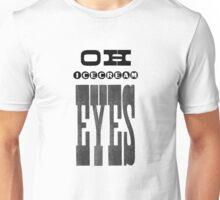 OH Ice Cream Eyes Unisex T-Shirt