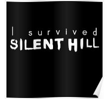I survived Silent Hill Poster