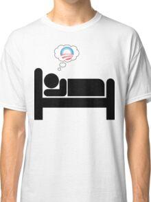 obama dreams Classic T-Shirt