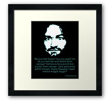 Manson Quote Framed Print