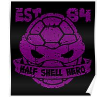Half Shell Hero - Donnie Poster