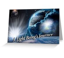 A Light Being's Journey Greeting Card