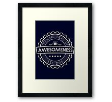 Official Seal Of Awesomeness Framed Print