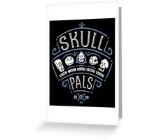 Skull Pals Greeting Card