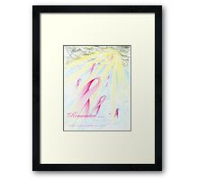 """Remember.......""    Dedicated to those lost to Breast Cancer Framed Print"