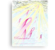 """Remember.......""    Dedicated to those lost to Breast Cancer Metal Print"