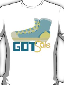 got sole T-Shirt