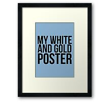 #TheDress - White & Gold? Framed Print