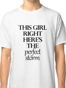 Perfect Storm Classic T-Shirt