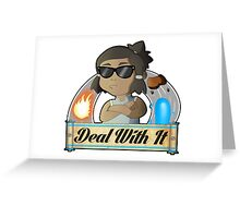 Avatar Korra - Deal With It Greeting Card