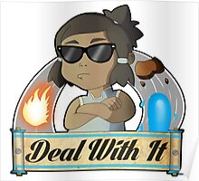 Avatar Korra - Deal With It Poster