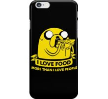 I love food more than I love people iPhone Case/Skin