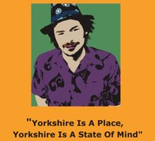 Yorkshire Is A State Of Mind by Laura Perkins