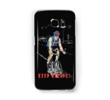 Keep Biking ! Samsung Galaxy Case/Skin
