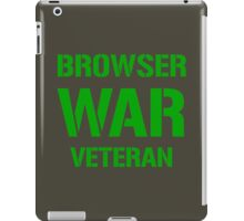 BROWSER WAR VETERAN - Green on Army Design for Web Developers iPad Case/Skin