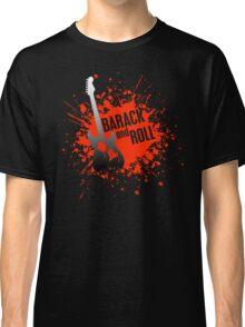 barack and roll Classic T-Shirt