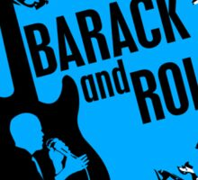 barack and roll Sticker