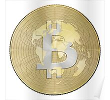 Bitcoin Borderless Crypto Currency Global World Earth Money Poster