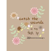 Catch the Seconds Photographic Print