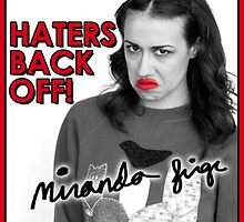 Miranda Sings - Haters Back Off by whatemma